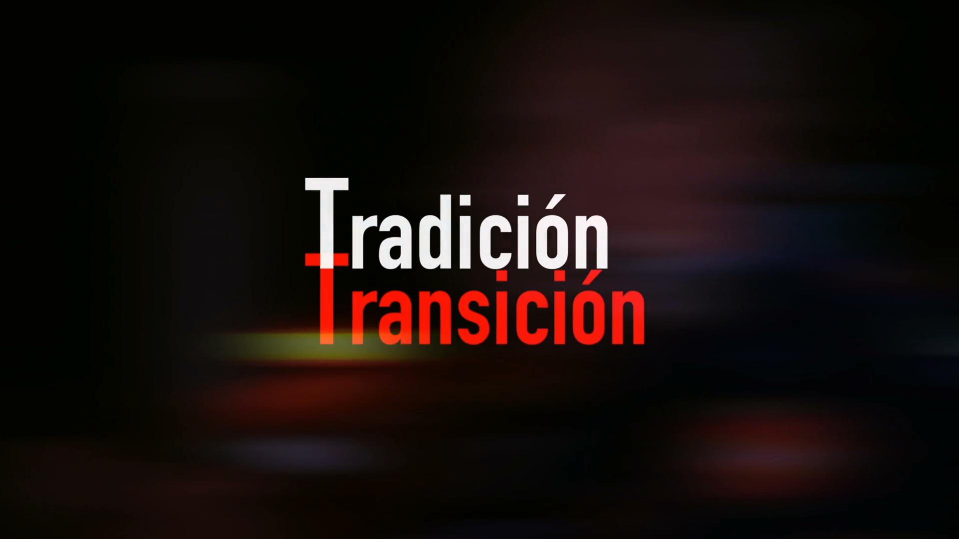 tradición/transición